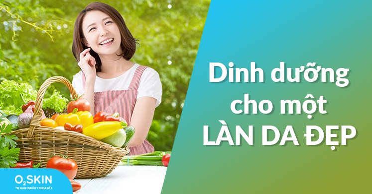 Dinh dưỡng cho một làn da đẹp